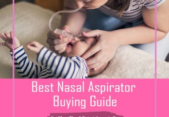 Best Nasal Aspirator for Babies Buying Guide