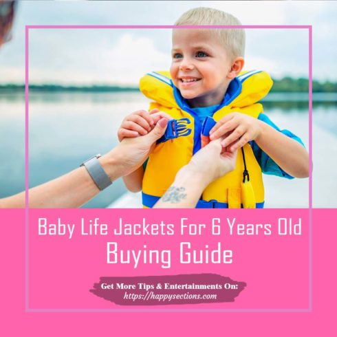 Baby Life Jackets For 6 Years Old